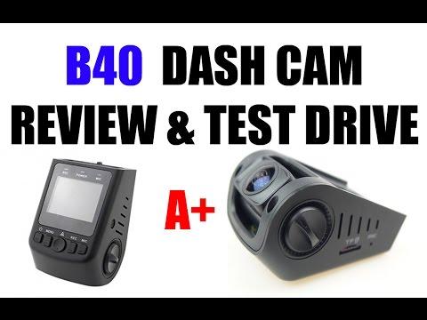 B40 A118C DASH CAM UNBOXING & TEST DRIVE