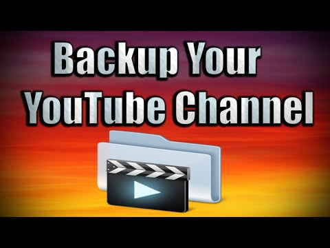 How to Backup YouTube Channel