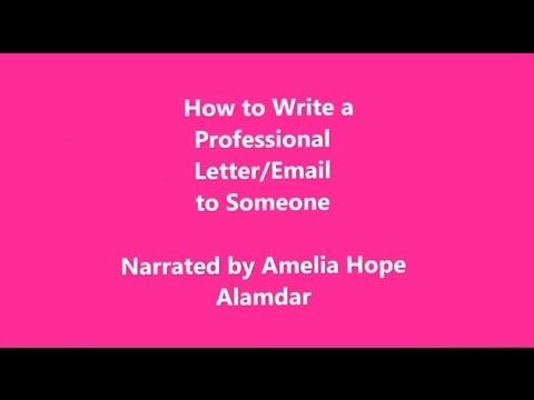 How to Write a Professional Letter/Email to Someone