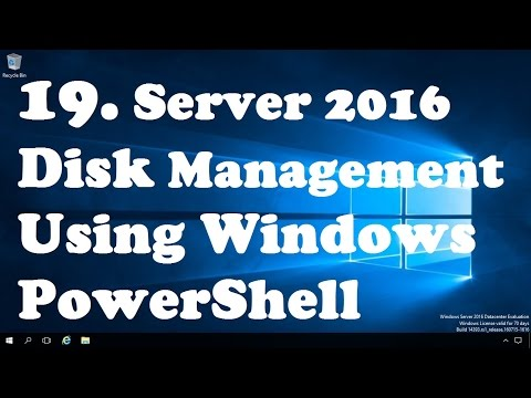 19. Disk Management Using Windows PowerShell