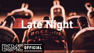 Late Night: Relaxing Night Jazz - Soothing Jazz Music for Sleep - Late Evening Piano Instrumental