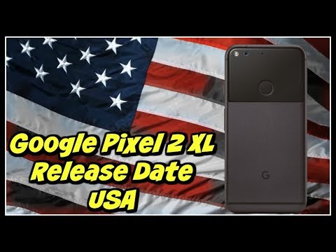 Google Pixel 2 XL Release Date USA and Google Pixel 2 Release Date USA