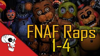 Five Nights at Freddy's Raps (1-4) by JT Music