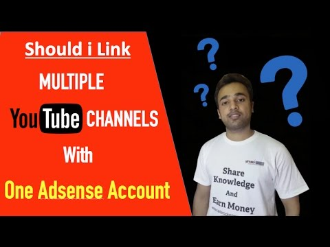 Risk of linking multiple YouTube channels with one Adsense account - SEO Search Engine Optimization