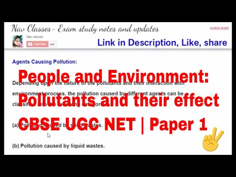 People and Environment- Pollutants and their effect CBSE UGC NET | Class 2