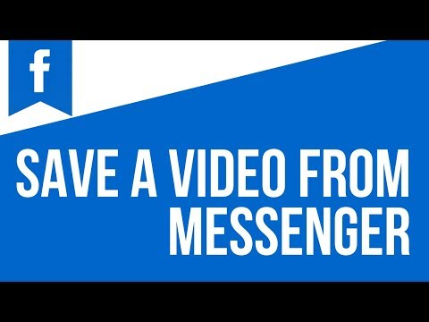 How to download video sent on Facebook messenger 2018
