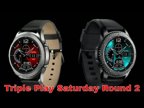 Gear S3 Triple Play Saturday Round 2 (Best Of The Best)