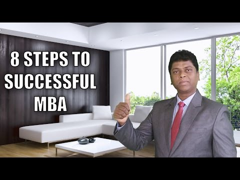 8 STEPS TO SUCCESSFUL MBA