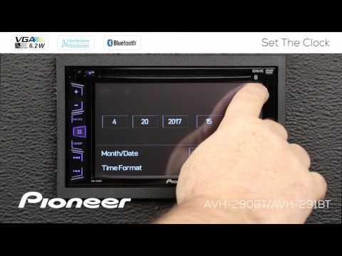 How To - Set the Clock - on Pioneer AVH-290BT, AVH-291BT, MVH-AV290BT, AVH-190DVD