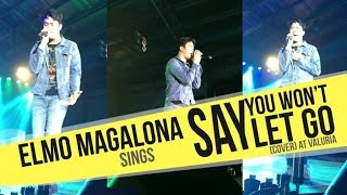 Elmo Magalona - Say You Won