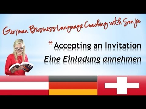 Accepting an Invitation /German Business Language Coaching
