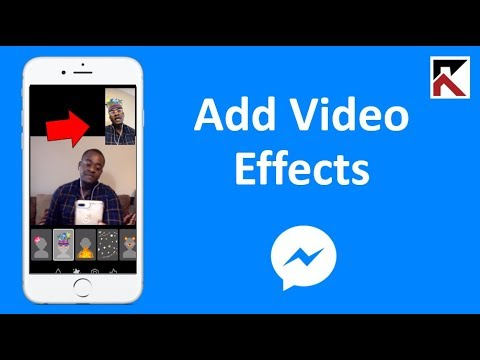 How To Add Video Effects On Facebook Messenger Video Calls