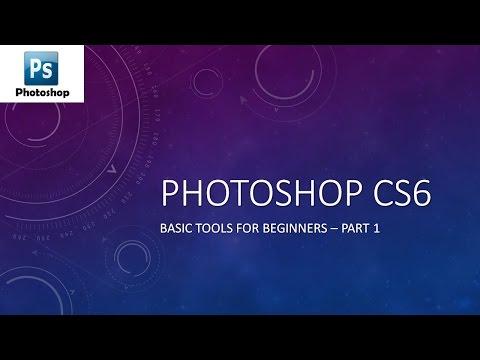 Learn Photoshop CS6 Basics for Beginners - Part 1