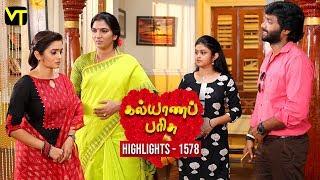 Kalyana Parisu 2 Tamil Serial | Episode 1578 Highlights | Sun TV Serials | Vision Time