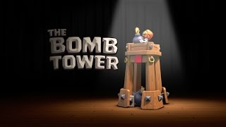 Clash of Clans: Introducing the Bomb Tower!