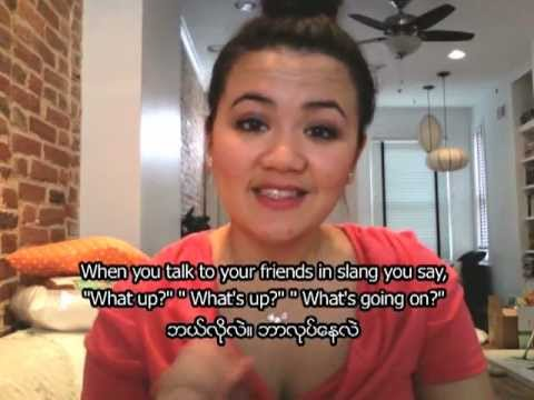 English in a Minute: What's Up? - American English Slang w. Burmese & English subtitles