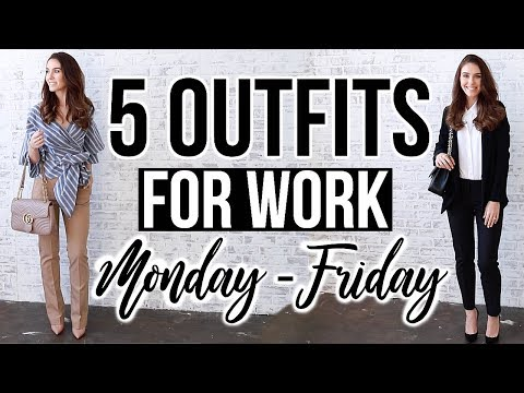 5 STYLISH OUTFIT IDEAS FOR WORK (Monday - Friday)