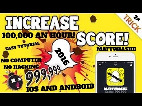 WORKING 2018 How to Increase Your Snapchat Score NO HACK NO JAILBREAK NO COMPUTER