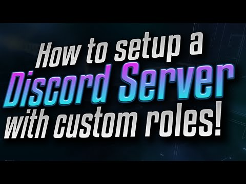 How to setup a Discord server with custom roles