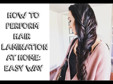 DIY Hair Lamination:  Easy and Effective - 3 Simple Ingredients