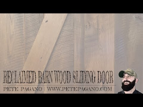 Building A Barn Style Sliding Door With Reclaimed Wood