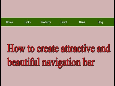 How to create attractive  and beautiful navigation bar, using html and css