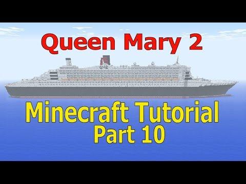 Minecraft, Queen Mary 2 Tutorial, Part 10