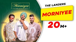 Morniyee | The Landers | The Kidd | King Ricky | Tdot | Latest Punjabi Song 2019