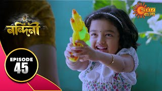 Nandini - Episode 45 | 11th Oct 2019 | Sun Bangla TV Serial | Bengali Serial