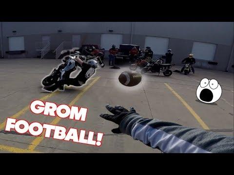 GROM FOOTBALL *BAD IDEA*