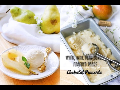 White Wine Pear Sorbet / Poached Pear with Ice Cream | Chokolat Pimienta Food Blog