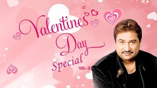 Valentines Day Special Songs (Vol-2) - Kumar Sanu Romantic Songs - Audio Jukebox || T-Series ||