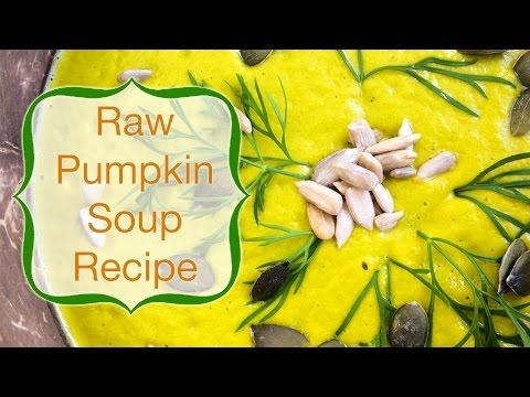How to make warm pumpkin soup: raw vegan recipe