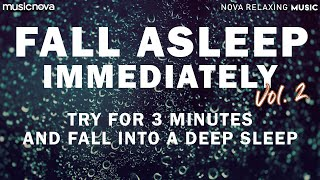 [Try Listening for 3 Minutes] FALL ASLEEP FAST VOL 2 | RAIN SOUNDS FOR SLEEPING | DEEP SLEEP MUSIC