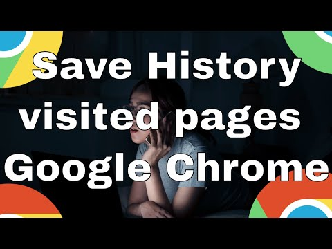 How to save history of visited pages in Google Chrome