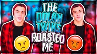 THE DOLAN TWINS ROASTED ME... (DISS TRACK?)