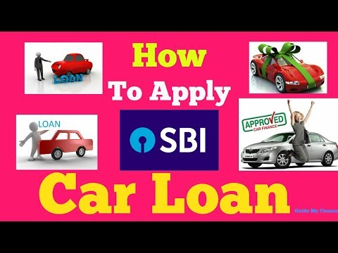 How To Apply Car Loan in SBI | Complete Guide on SBI Car Loan