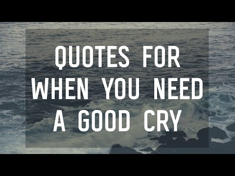 8 Quotes That Will Make You Tear Up