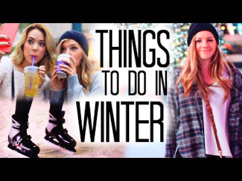 Things to Do When You're Bored in Winter!