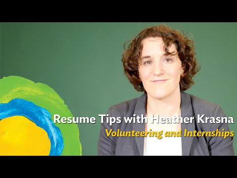 What should you do when most of your experience comes from volunteer opportunities or internships?
