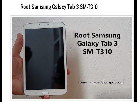 Root Samsung Galaxy Tab 3 SM-T310