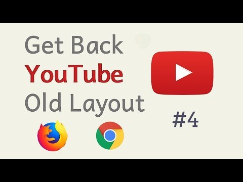 How To Restore YouTube Old Layout (Working 2019)