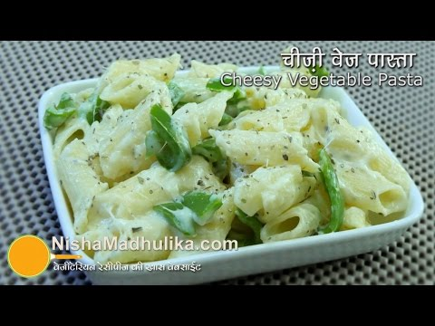 Cheesy Vegetable Pasta recipe - Veggie pasta and Cheese
