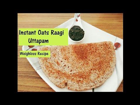 OATS RAAGI Uttapam   LOSE 3 KG IN 1 WEEK    WEIGHT LOSS RECIPE FOR DINNER