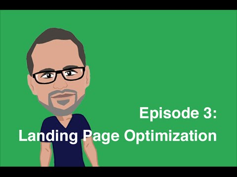 Episode 3 (Part 2): Landing Page Optimization - SEO for Beginners