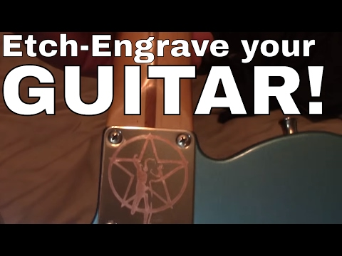 Custom Engrave or Etch Your Guitar Neck Plate -- HOW TO