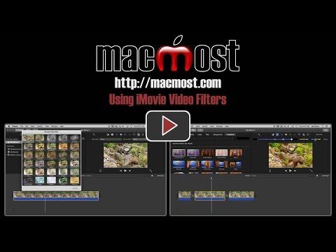 Using iMovie Video Filters (#1154)