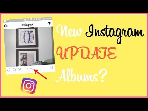 New Instagram UPDATE Albums?