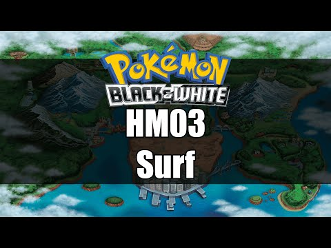Pokemon Black and White | Where to get HM03 Surf