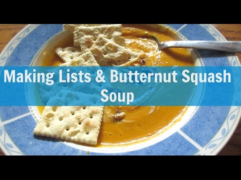 Making Lists and Butternut Squash Soup {11/2/16 Vlog}